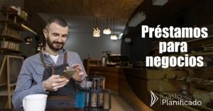 Préstamos para tu negocio en León fácil y rápido