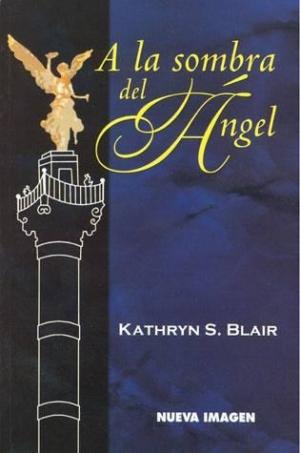 Recomendación de la semana el libro A la sombra del angel